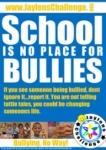 School Bullies - Jaylens Challenge Foundation, Inc.